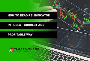 How to Read RSI Indicator in Forex - Correct & Profitable Way